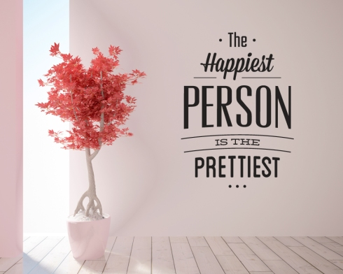the-happiest-person-is-the-prettiest-wall-sticker-quote